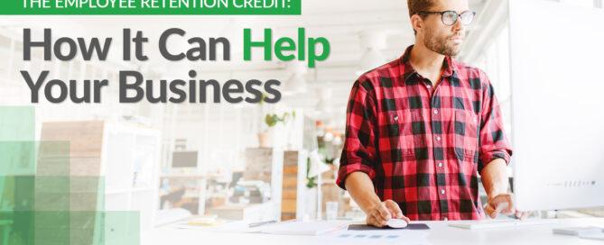 The Employee Retention Credit